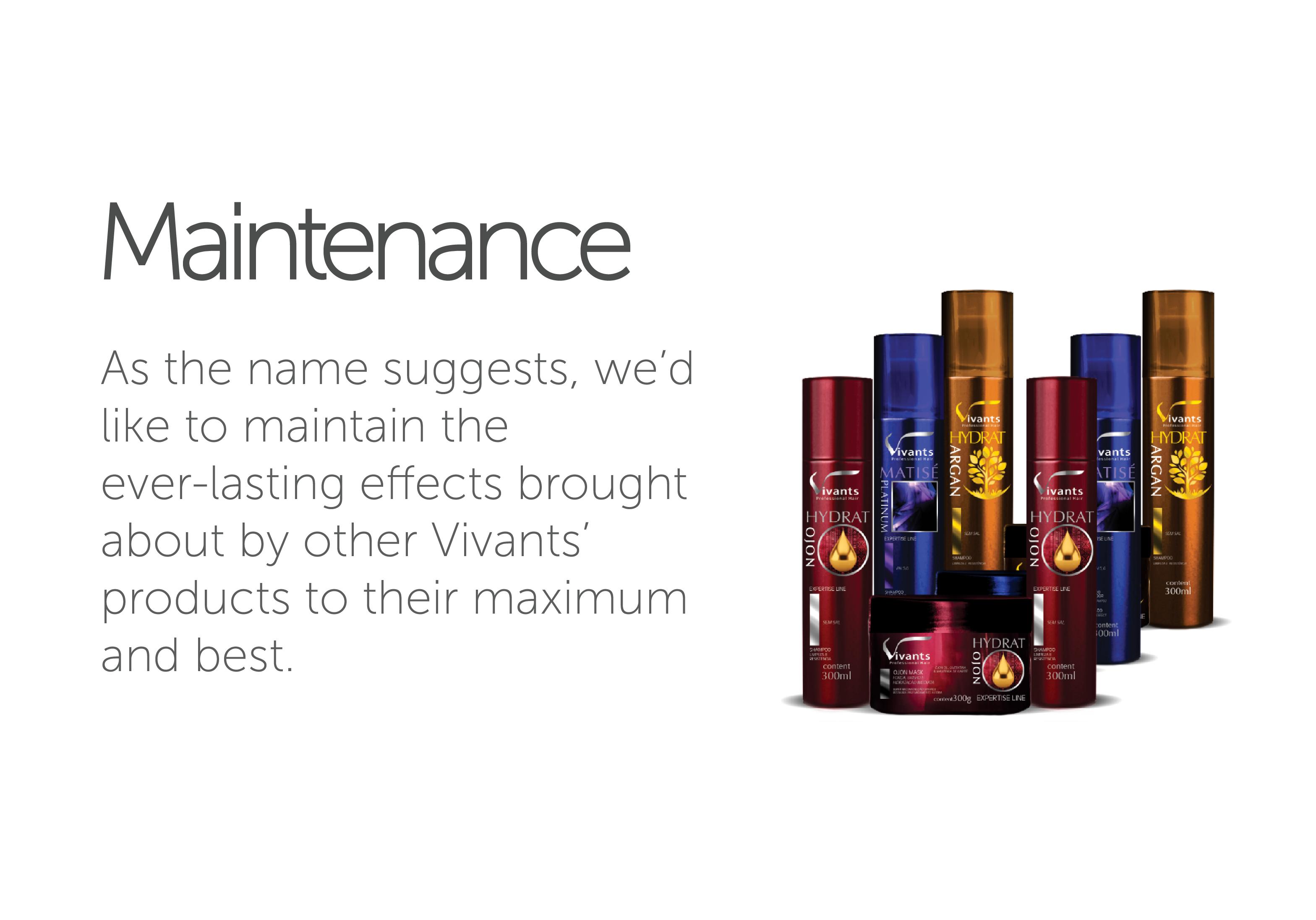 Maintenance Vivants Professional Hair's line of Hair Maintenaning Products.